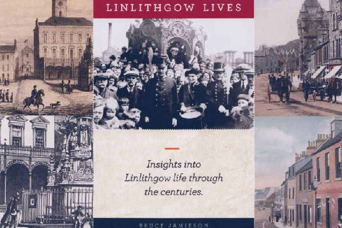 The front cover of Linlithgow Lives, a new book by Bruce Jamieson.