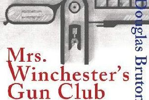 Mrs Winchester's Gun Club, by Douglas Bruton